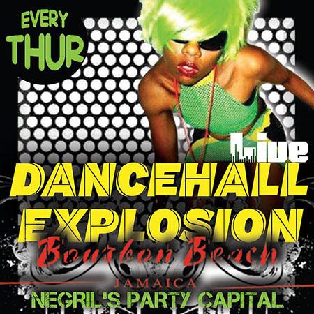 Live Dancehall Explosion @ Bourbon Beach Every Thursday
